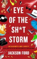 Imagen de portada para Eye of the sh*t storm. bk. 3 : Frost files series