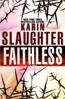 Cover image for Faithless. bk. 5 : Grant County series