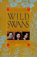 Cover image for Wild swans : three daughters of China