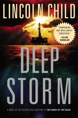 Cover image for Deep Storm. bk. 1 : a novel : Dr. Jeremy Logan series