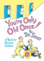 Cover image for You're only old once!