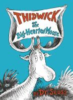 Cover image for Thidwick, the big-hearted moose