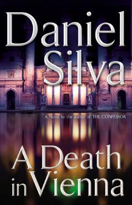 Cover image for A death in Vienna. bk. 4 : Gabriel Allon series