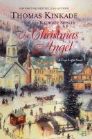 Cover image for The Christmas angel. bk. 6 : Cape Light series