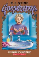 Cover image for My hairiest adventure. bk. 26 : Goosebumps series