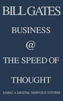 Cover image for Business @ the speed of thought : using a digital nervous system