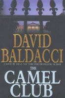 Cover image for The Camel Club. bk. 1 : The Camel Club series