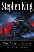 Cover image for The waste lands. bk. 3 : Dark tower series