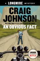 Cover image for An obvious fact. bk. 13 : Walt Longmire mysteries series
