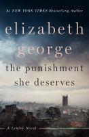 Cover image for The punishment she deserves. bk. 20 : Lynley novel series