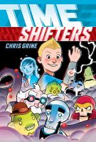 Cover image for Time shifters [graphic novel]