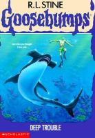 Cover image for Deep trouble. Book 19 : Goosebumps series