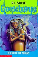 Cover image for Return of the mummy. Book 23 : Goosebumps series