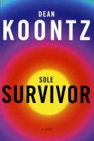 Cover image for Sole survivor : a novel