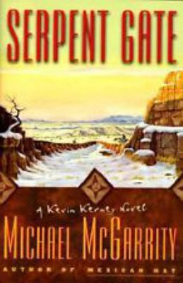 Cover image for Serpent gate. bk. 3 : Kevin Kerney series
