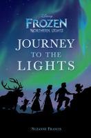 Imagen de portada para Journey to the lights : Disney Frozen. Northern lights