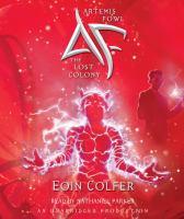 Imagen de portada para The lost colony. Book 5 Artemis Fowl series