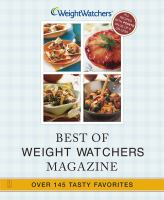 Cover image for Best of Weight Watchers magazine : over 145 tasty favorites--all 9 points or less