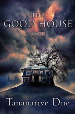 Cover image for The good house : a novel