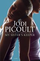 Cover image for My sister's keeper a novel