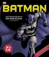 Cover image for Batman : the ultimate guide to the dark knight