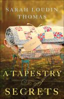 Cover image for A tapestry of secrets. bk. 3 : Appalachian blessings series