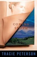Cover image for The coming storm. bk. 2 [large print] : Heirs of Montana series