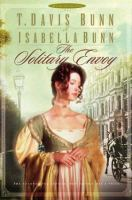 Cover image for The solitary envoy. bk. 1 : Heirs of Acadia series