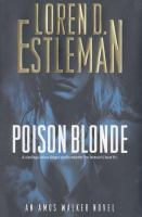 Cover image for Poison blonde. bk. 16 : Amos Walker series