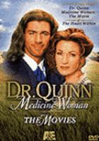 Cover image for Dr. Quinn, medicine woman the movies
