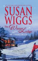Cover image for The winter lodge. bk. 2 : Lakeshore chronicles series