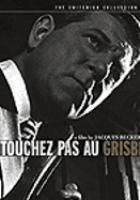 Cover image for Touchez pas au grisbi Hands off the loot