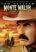 Imagen de portada para Monte Walsh the last cowboy