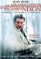 Imagen de portada para The assassination of Richard Nixon [videorecording DVD]