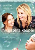 Cover image for My sister's keeper (Cameron Diaz)