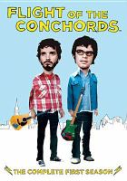 Cover image for Flight of the Conchords. Season 1, Complete [videorecording DVD]