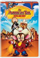 Cover image for An American tail, Fievel goes West