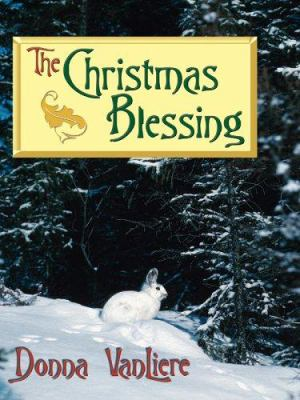 Cover image for The Christmas blessing. Book 2 : Christmas hope series
