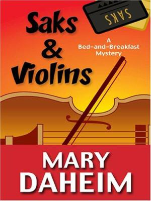 Cover image for Saks & violins. bk. 22 : Bed-and-breakfast series