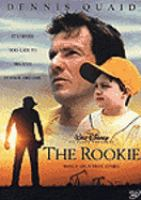 Cover image for The rookie (Dennis Quaid version)
