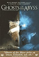 Cover image for Ghosts of the abyss [videorecording DVD]