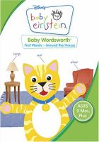 Cover image for Baby Einstein. Baby Wordsworth first words - around the house