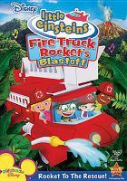 Cover image for Little Einsteins. Fire truck Rocket's blastoff