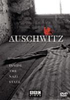 Imagen de portada para Auschwitz : inside the Nazi state [videorecording DVD]