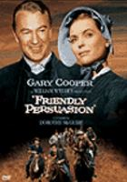 Cover image for Friendly persuasion [videorecording DVD]