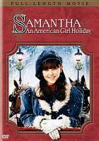 Cover image for American girl. Samantha an American Girl holiday
