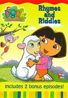 Cover image for Dora the explorer. Rhymes and riddles
