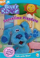 Cover image for Blue's room. Snacktime playdate