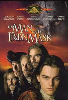 Cover image for The man in the iron mask [videorecording DVD]