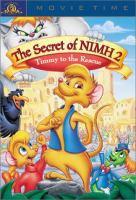 Imagen de portada para The secret of NIMH 2 Timmy to the rescue.
